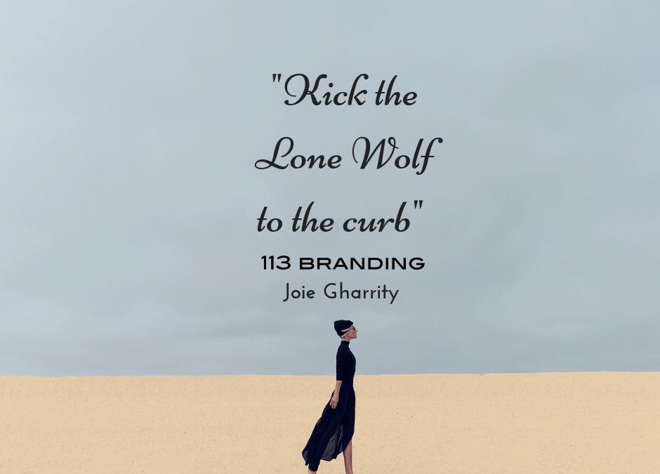 Kick the Lone Wolf Behavior to the Curb