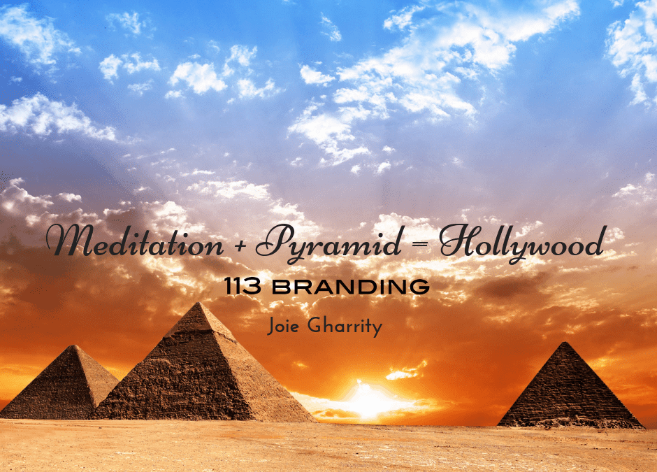 Meditation + Pyramid = Hollywood