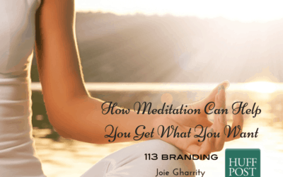 How Meditation Can Help You Get What You Want