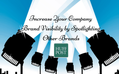 Increase Your Company Brand Visibility by Spotlighting Other Brands