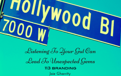Listening To Your Gut Can Lead To Unexpected Gems For Your Brand