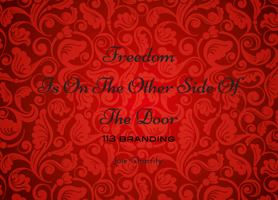 Freedom is on the Other Side of the Door